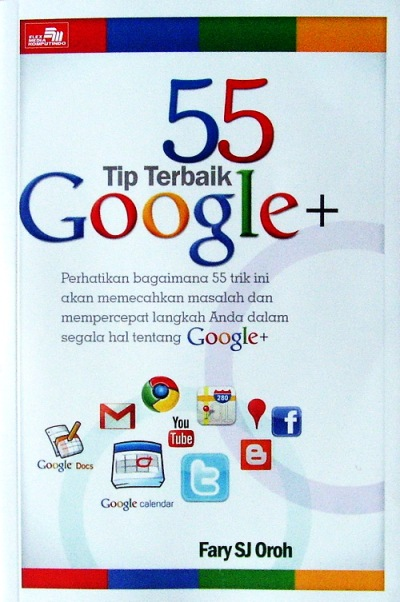 55 Tip terbaik google+